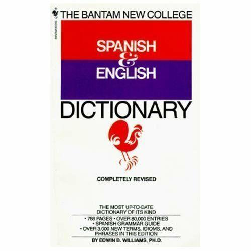 The Bantam New College Spanish and English Dictionary